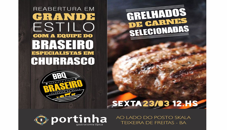 Confirmado: A equipe do Braseiro Churrasco na Brasa estará presente na reabertura do Restaurante Portinha