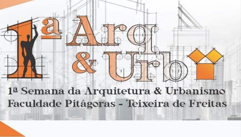 Convite: Participe da 1ª Semana da Arquitetura & Urbanismo em Teixeira de Freitas
