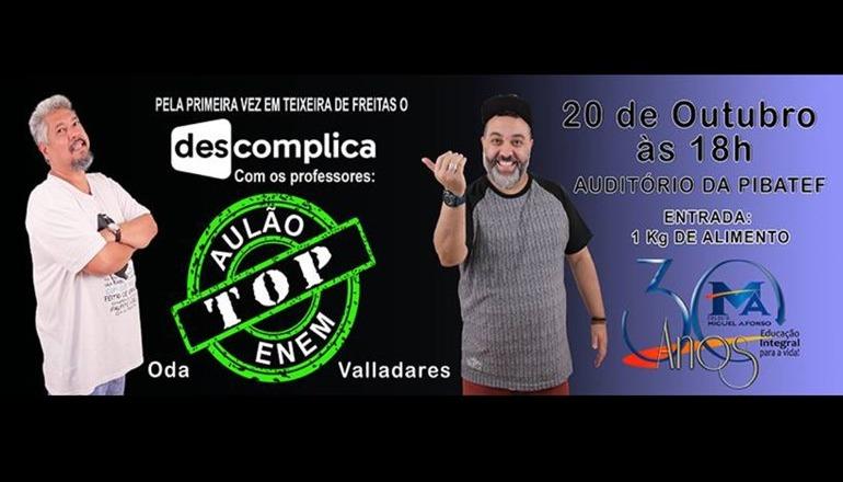 Vídeo: Colégio Miguel Afonso convida para o Aulão Top ENEM com os professores Valladares e Oda; sua chance de aprender