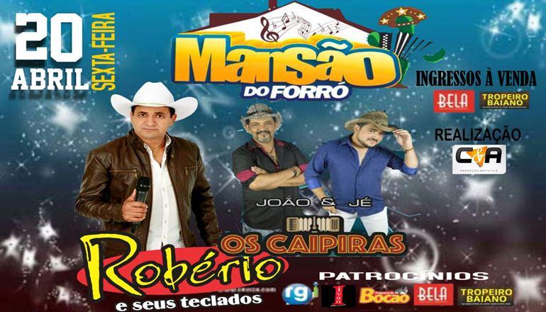 Mansão do forró está em festa: Robério e seus teclados e Os Caipiras se apresentarão neste final de semana