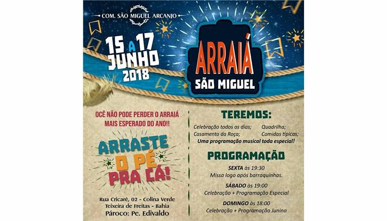 """Comunidade São Miguel Arcanjo convida a todos para o seu tradicional """"Arraiá""""; começará nesta sexta-feira"""