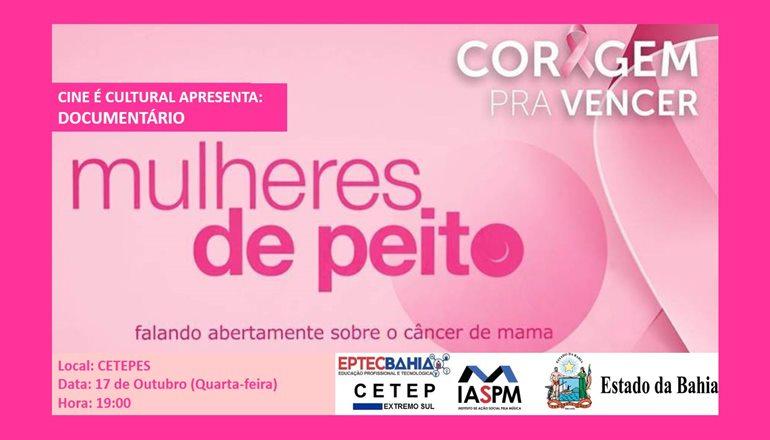 """Outubro Rosa: hoje tem exibição de documentário """"Mulheres de Peito"""" no Cetepes"""