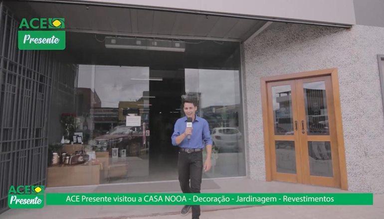 """Vídeo: """"ACE Presente"""" esteve na Casa Nooa mostrando um novo conceito em decoração e utilidades"""