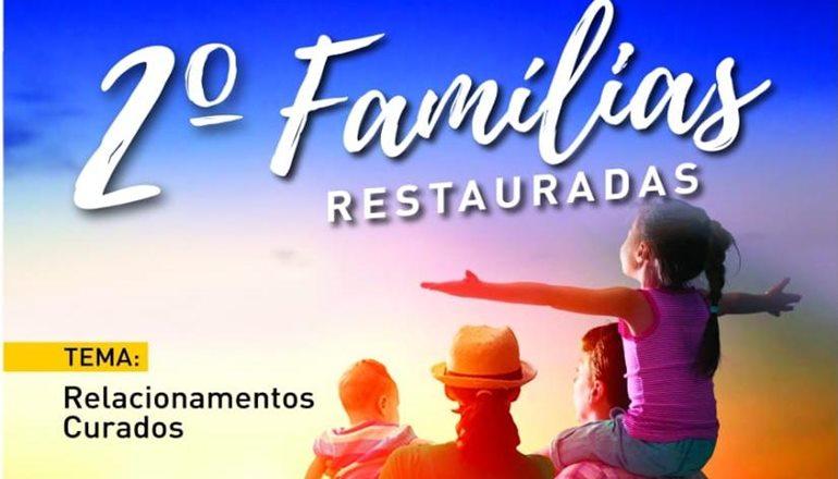 Vem aí o II Famílias Restauradas, evento que vai mudar a história da sua vida conjugal e familiar; saiba como participar