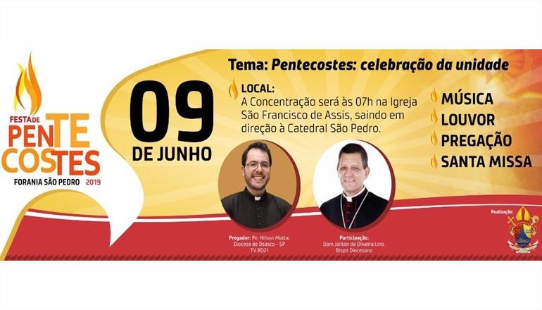 Forania São Pedro realizará a grande Festa de Pentecostes 2019; venha fazer parte desse grande momento de fé!