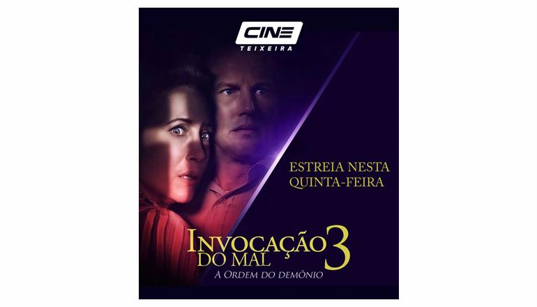 Cine Teixeira lança nesta quinta (03) Invocação do mal 3; veja a programação da semana