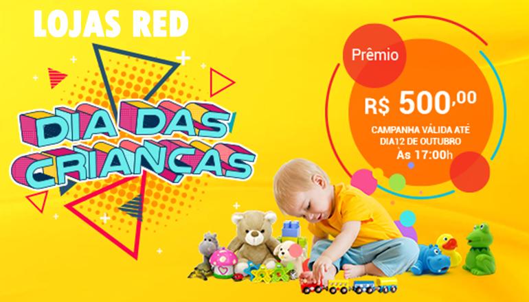 Ainda dá tempo de concorrer a vale compra de 500,00 da Lojas Red; Dia das Crianças é aqui